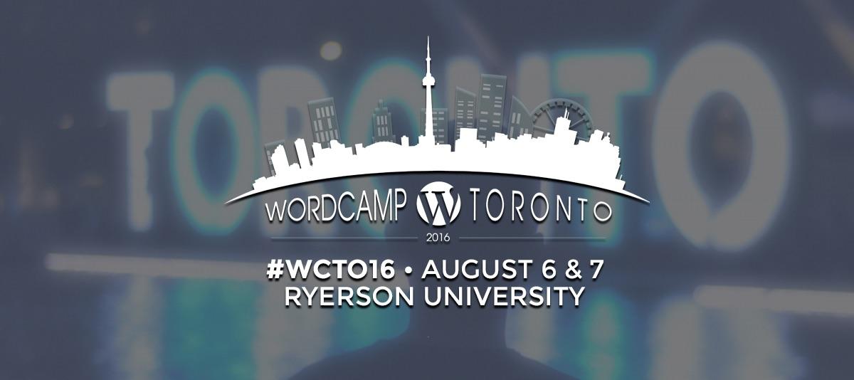 WordCamp Toronto 2016 Review